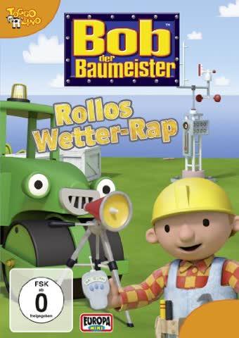 Bob der Baumeister - Rollos Wetter-Rap