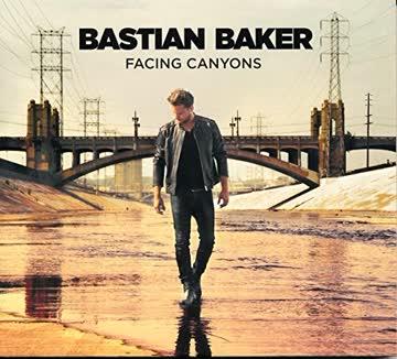 Bastian Baker - Facing Canyons