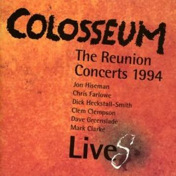 Colosseum - The Reunion Concerts '94 - Live