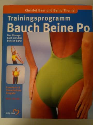 Trainingsprogramm BAUCH BEINE PO von Christof Baur und Bernd Thurner 2003