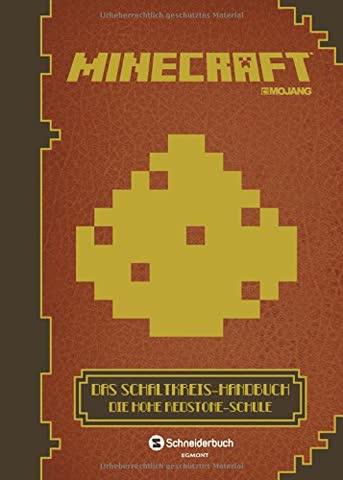Minecraft, Das Schaltkreis-Handbuch: Die Hohe Redstone-Schule