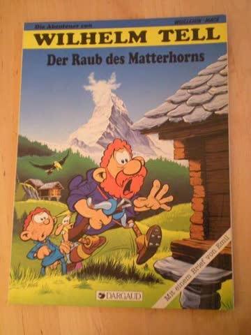 Die Abenteuer von Wilhelm Tell: Der Raub des Matterhorns