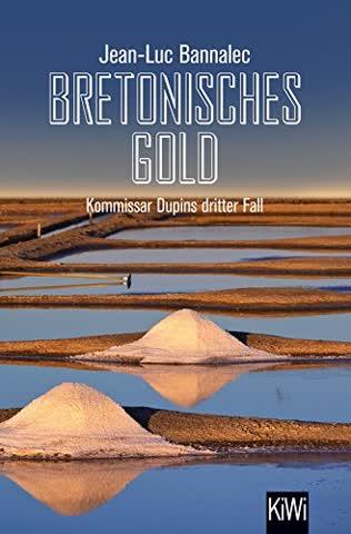 Bretonisches Gold: Kommissar Dupins dritter Fall (Kommissar Dupin ermittelt, Band 3)