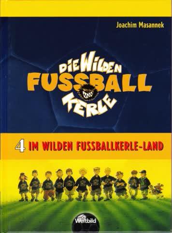 Im Wilden Fußballkerle-Land - Das Buch zum Film