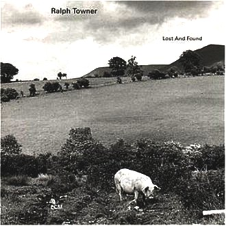 Towner Ralph - Lost And Found
