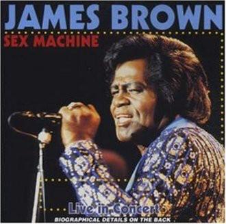 James Brown - Sex Machine-Live in Concert