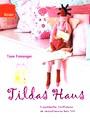Tildas Haus - Traumhafte Stoffideen im skandinavischen Stil