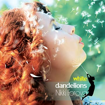 Nikki Forova - White Dandelions