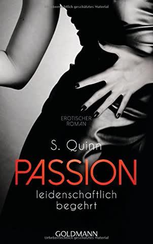 Passion. Leidenschaftlich begehrt: Passion 1 - Erotischer Roman