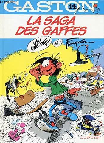 La Saga DES Gaffes (Gaston Lagaffe)