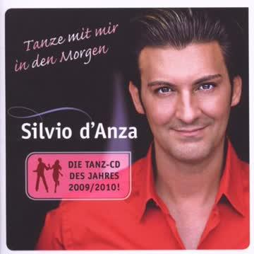 Silvio D'Anza - Tanze mit Mir in Den Morgen