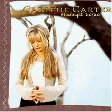 Carlene Carter - Hindsight 20/20