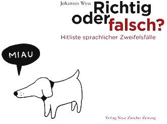 Richtig oder falsch?: Hitliste sprachlicher Zweifelsfälle