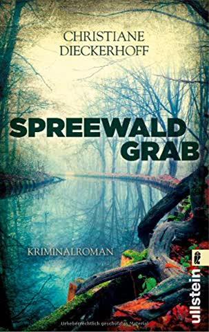 Spreewaldgrab: Kriminalroman (Ein-Fall-für-Klaudia-Wagner, Band 1)