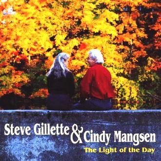 Steve Gilette & Cindy Mangsen - The light of the day