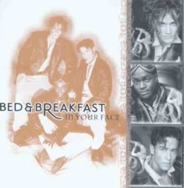 Bed & Breakfast - In Your Face
