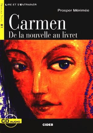 Carmen: De La Nouvelle Au Livret