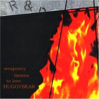 Huggy Bear - Weaponry Listens to Love
