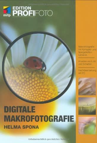 Digitale Makrofotografie - Edition ProfiFoto