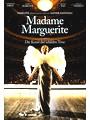 Madame Marguerite - Oder die Kunst der schiefen Töne
