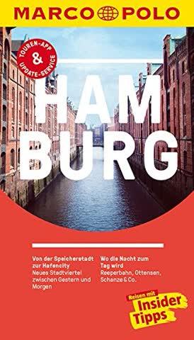 MARCO POLO Reiseführer Hamburg: Reisen mit Insider-Tipps. Inkl. kostenloser Touren-App und Event&News