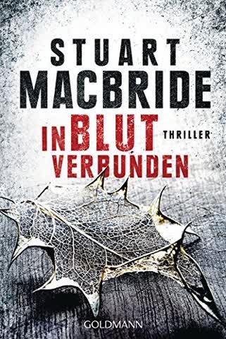 In Blut verbunden: Thriller (Detective Sergeant Logan McRae, Band 9)