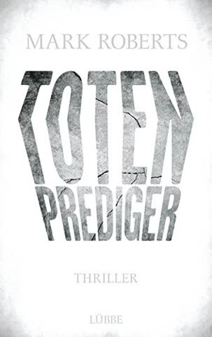 Totenprediger: Thriller (Eve Clay, Band 1)