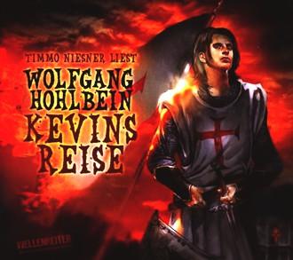 Kevin von Locksley - Teil 2: Kevins Reise. Die Abenteuer des Kevin von Locksley.