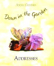 Down in the Garden: Addresses