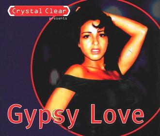 Crystal Clear - Gypsy Love