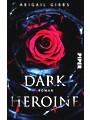 Dark Heroine: Roman
