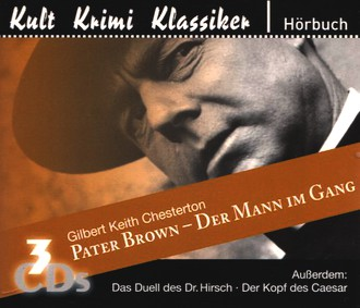 Pater Brown : Der Mann im Gang - Das Duell des Dr. Hirsch - Der Kopf des Caesar