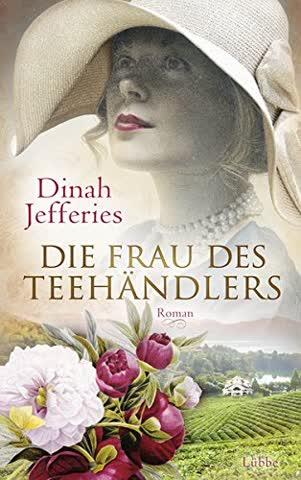 Die Frau des Teehändlers: Roman