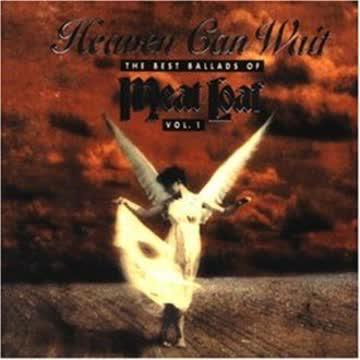 Meat Loaf - Heaven can wait - The Best Ballads