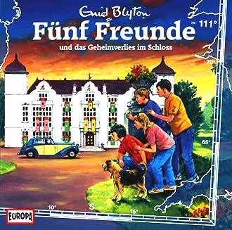 Fünf Freunde 111/und das Geheimverlies im Schloss