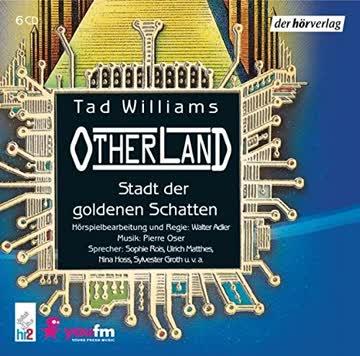 Die Stadt der goldenen Schatten (Otherland Band 1)