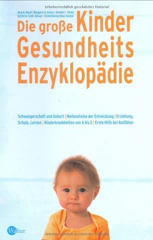 Die große Kinder Gesundheitsenzyklopädie