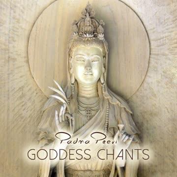 Padma Previ - Goddess Chants