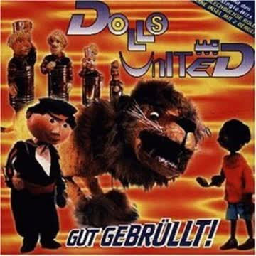 Dolls United - Gut Gebruellt
