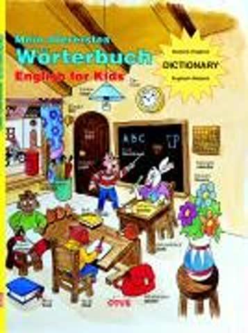 Mein allererstes Wörterbuch. English for Kids.
