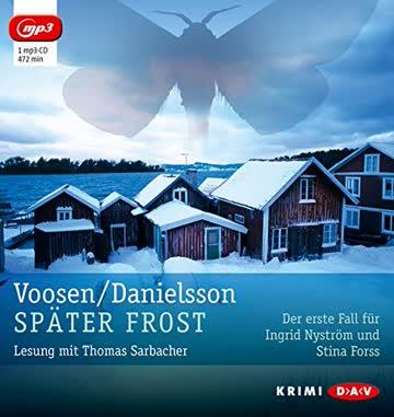 Später Frost (mp3-Ausgabe): Der erste Fall für Ingrid Nyström und Stina Forss