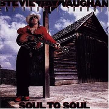Stevie Ray Vaughan & Double Trouble - Soul To Soul