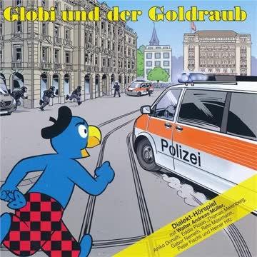 Globi, Folge 086 - Globi und der Goldraub