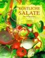Köstliche Salate. Über 99 Rezeptideen