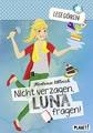 Lesegören: Nicht verzagen, Luna fragen!