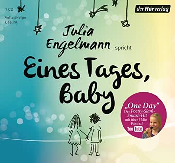 Eines Tages, Baby: Poetry-Slam-Texte