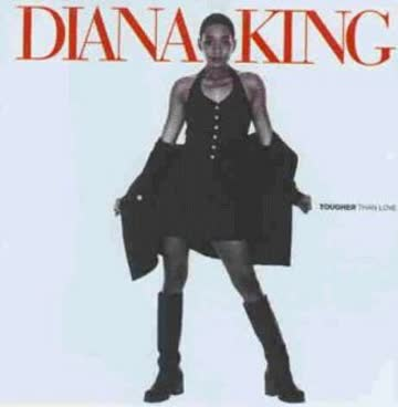 Diana King - Tougher Than Love