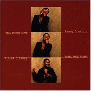 Randy Crawford - Every Kind of Mood - Randy, Randi, Randee