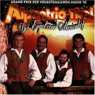 Alpentrio Tirol - Der Engel Vom Marienhof