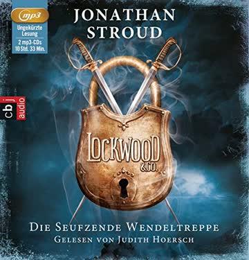Lockwood & Co - Die seufzende Wendeltreppe (Band 1)